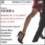 Roberto Sierra: Sinfon�a No. 3 'La Salsa'