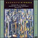 Roberto Sierra: Sinfonías Nos. 1-3