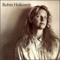 Robin Holcomb - Robin Holcomb