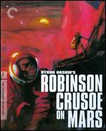 Robinson Crusoe on Mars [Criterion Collection] [Blu-ray] - Byron Haskin