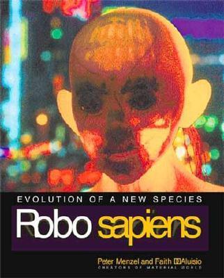 Robo Sapiens: Evolution of a New Species - Menzel, Peter