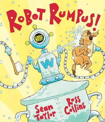 Robot Rumpus - Taylor, Sean