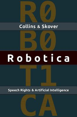 Robotica - Collins, Ronald K L, and Skover, David M