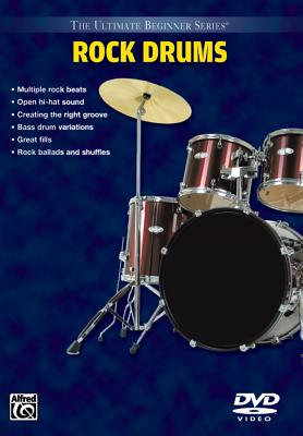 Rock Drums, Steps 1 & 2 (the Ultimate Beginner Series) -