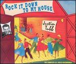 Rock It Down to My House