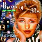 Rock of the 80's, Vol. 6 [Priority]