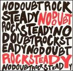 Rock Steady [2 Song Bonus CD]
