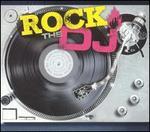 Rock the DJ