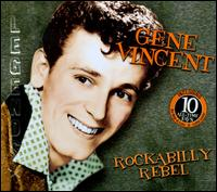 Rockabilly Rebel [Collector's Tin] - Gene Vincent