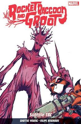 Rocket Raccoon & Groot Volume 1: Tricks of the Trade - Young, Skottie (Artist)
