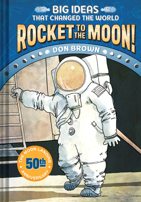 Rocket to the Moon! - Brown, Don