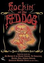 Rockin' at the Red Dog: The Dawn of Psychedelic Rock - Mary Works