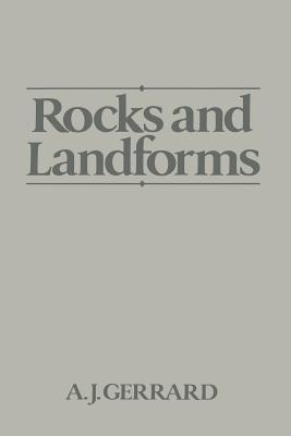 Rocks and Landforms - Gerrard, John