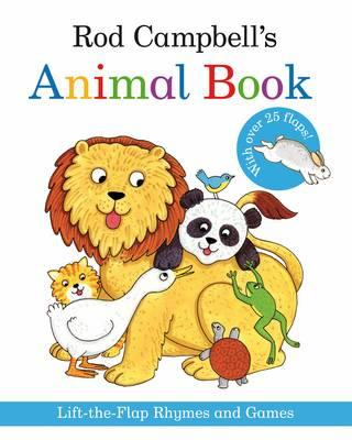 Rod Campbell's Animal Book: Lift-the-Flap Rhymes and Games - Campbell, Rod