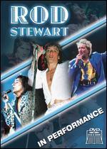 Rod Stewart: In Performance