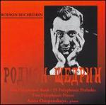 Rodion Shchedrin: The Polyphonic Book, 25 Polyphonic Preludes; Two Polyphonic Pieces