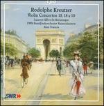 Rodolphe Kreutzer: Violin Concertos Nos. 15, 18, 19