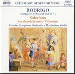 Rodrigo: Complete Orchestral Works, Vol. 1