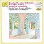 Rodrigo: Concierto de Aranjuez; Concierto Madrigal; Bacarisse: Concertino