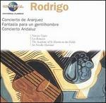 Rodrigo: Concierto de Aranjuez; Fantasía para un gentilhombre; Concierto Andaluz