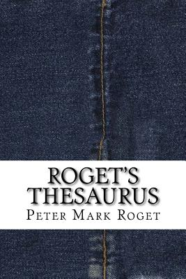 Roget's Thesaurus - Roget, Peter Mark, Dr.