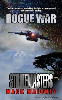 Rogue War - Maloney, Mack