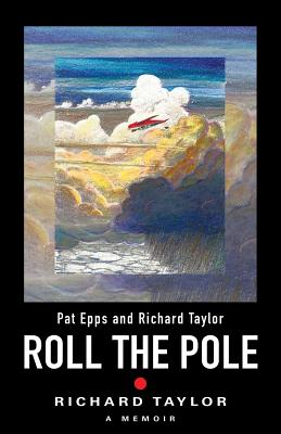 Roll the Pole - Taylor, Richard