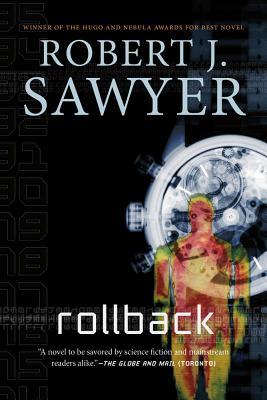 Rollback - Sawyer, Robert J