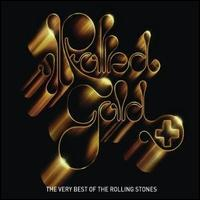 Rolled Gold+: The Very Best of the Rolling Stones - The Rolling Stones