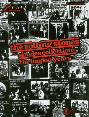Rolling Stones -- Singles Collection* the London Years: Guitar/Tab/Vocal - Rolling Stones, The