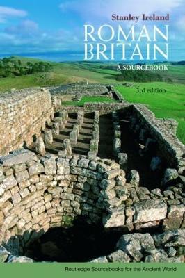 Roman Britain: A Sourcebook - Ireland, S, and Ireland Stanley