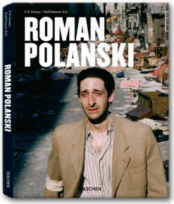 Roman Polanski - Feeney, F X, and Duncan, Paul (Editor)