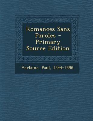 Romances Sans Paroles - Verlaine, Paul