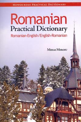 Romanian Practical Dictionary - Miroiu, Mihai