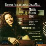 Romantic French & German Organ Music