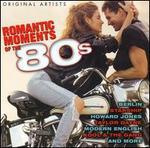 Romantic Moments of the 80's: Original Artists