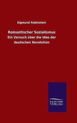Romantischer Sozialismus - Rubinstein, Sigmund