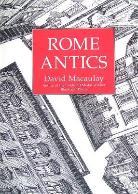 Rome Antics - Macaulay, David