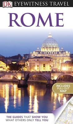 Rome - Evans, Adele, and Ercoli, Olivia, and DK Publishing