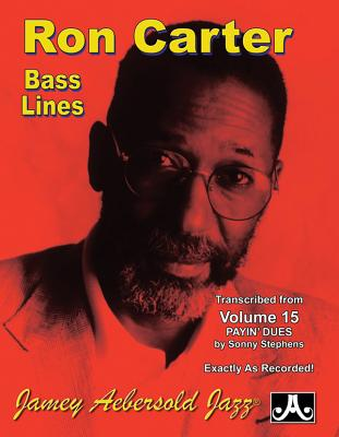 Ron Carter Bass Lines-Transcribed From Volume 15 'Payin' Dues' - Sonny Stephens