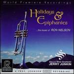 Ron Nelson: Holidays & Epiphanies