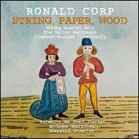 Ronald Corp: String, Paper, Wood - Andrew Marriner (clarinet); John Tattersdill (double bass); Maggini Quartet; Rebecca de Pont Davies (mezzo-soprano)