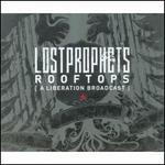 Rooftops (Liberation Broadcast) [CD #2] - Lostprophets