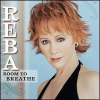 Room to Breathe - Reba McEntire