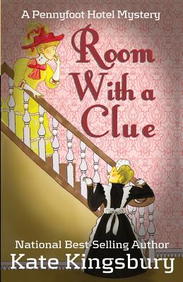 Room With a Clue - Kingsbury, Kate