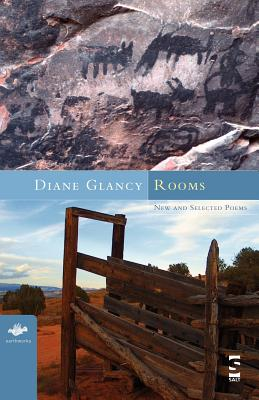 Rooms: New and Selected Poems - Glancy, Diane
