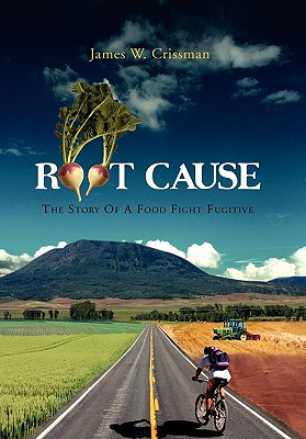 Root Cause - Crissman, James W