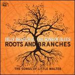 Roots and Branches: The Songs of Little Walter