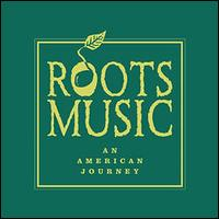 Roots Music: An American Journey - Various Artists