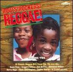 Roots, Rockers, Reggae, Vol. 2